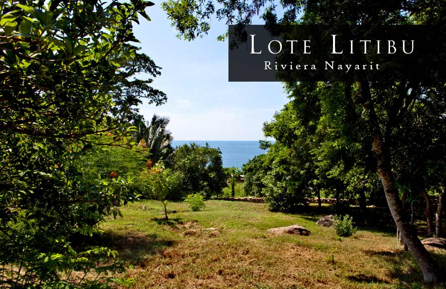 Litibu - Oceanview homesite for sale North of Punta Mita and Litibu. South of Sayulita