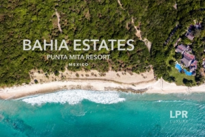 Bahia Estates at the Punta Mita Resort - Riviera Nayarit, Mexuci
